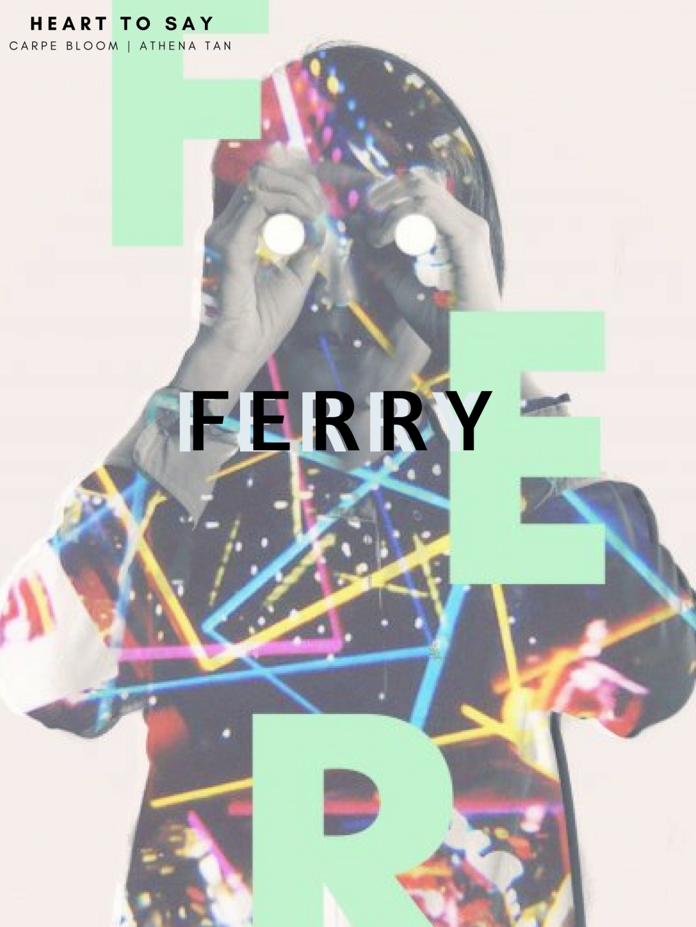 HEART TO SAY WITH FERRY